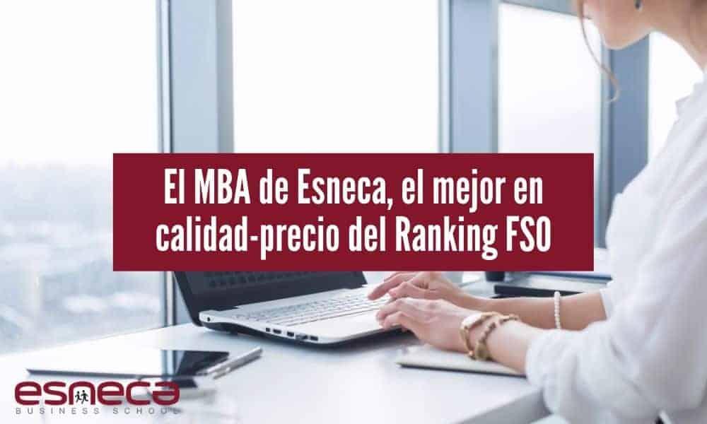 El MBA de Esneca, el mejor del Ranking FSO en calidad-precio