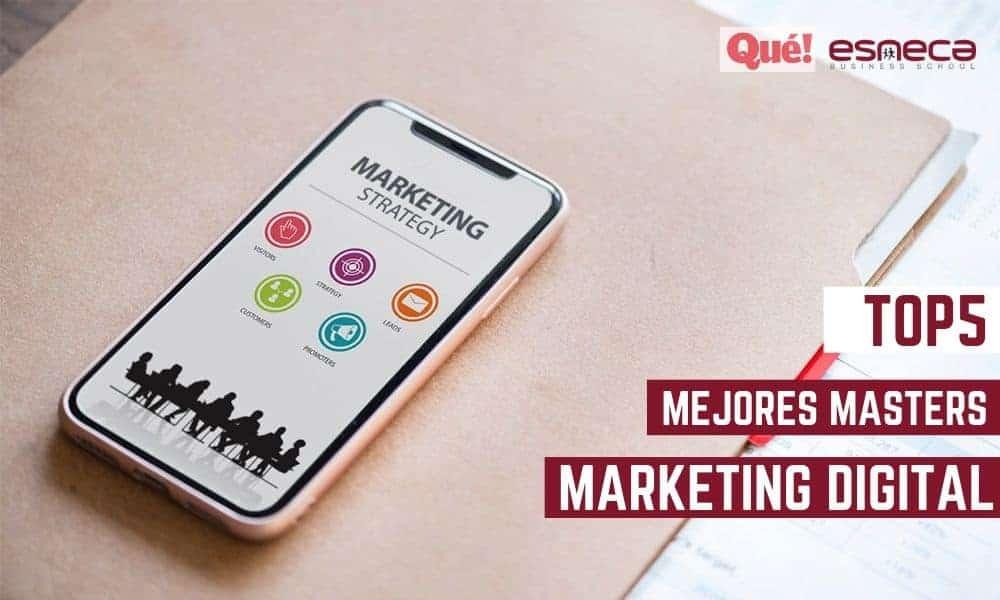 Un máster de Esneca, en el TOP5 Mejores Másters Marketing Digital 2019 de Qué! Diario