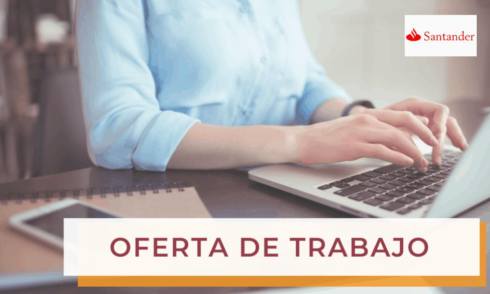 Oferta de Trabajo: Programa The Golden 20 de Banco Santander